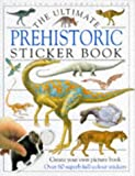DK DK The Ultimate Prehistoric Sticker Book (Ultimate Stickers)