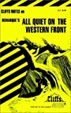 CliffsNotes on Remarque's All Quiet On The Western Front (0822001551) by Snodgrass, Mary Ellen