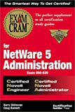 img - for Exam Cram for NetWare 5 Administration CNE/CNA (Exam: 50-639) book / textbook / text book