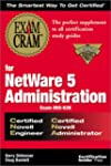 Netware 5 Administration Exam Cram (E...