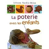 La poterie avec les enfantspar Liliane Tardio-Brise