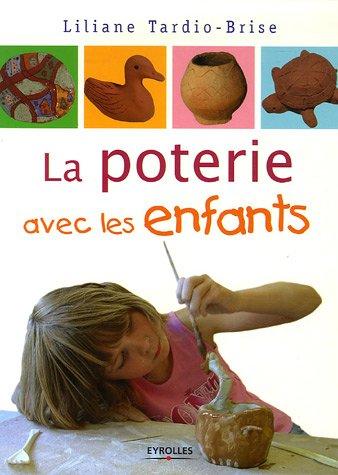 poterie avec les enfants (La)
