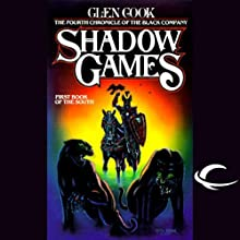 Shadow Games: Chronicles of the Black Company, Book 4 Audiobook by Glen Cook Narrated by Marc Vietor