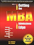 img - for ABC of Getting the MBA Admissions Edge book / textbook / text book