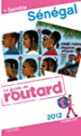 Guide du Routard S�n�gal (+ Gambie) 2012