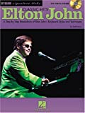Elton John Classic Hits: A Step-by-Step Breakdown of Elton John's Keyboard Styles and Techniques (Signature Licks) (0634041924) by Lowry, Todd
