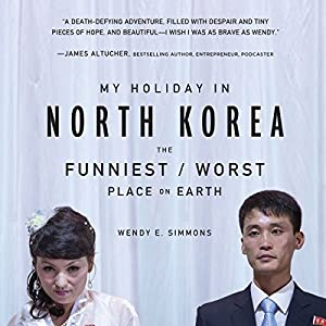 My Holiday in North Korea Audiobook