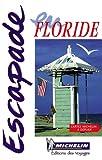 echange, troc Guides Escapade - Floride