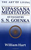 The Art of Living : Vipassana Meditation as Taught By S.N. Goenka (Audio Book) (Vipassana Meditation and the Buddha's Teachings)