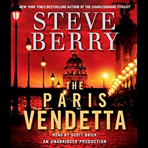 The Paris Vendetta: A Cotton Malone Novel | [Steve Berry]