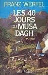 Les 40 jours du Musa Dagh par Werfel