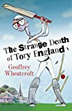 img - for The Strange Death of Tory England book / textbook / text book
