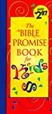 Bible Promise Book for Kids (Bible Promise Books) (1557489440) by Wellman, Sam