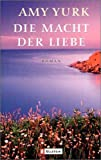 img - for Die Macht der Liebe. book / textbook / text book