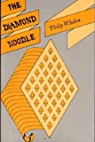 The Diamond Noodle