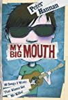 My Big Mouth: 10 Songs I Wrote That Almost Got Me Killed [Hardcover]