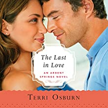 The Last in Love Audiobook by Terri Osburn Narrated by Karen Peakes
