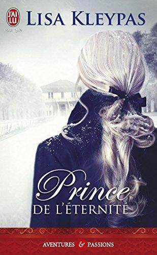 Lisa Kleypas - Prince de l'éternité (J'ai lu Aventures & Passions)