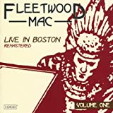Live In Boston, Vol. 1 Fleetwood Mac