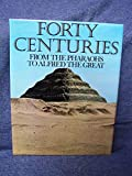 img - for Forty centuries: from the pharaohs to Alfred the Great book / textbook / text book