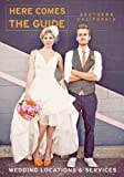 img - for Here Comes the Guide Southern California: Wedding Locations and Services book / textbook / text book