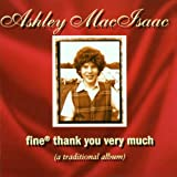 Fine Thank You Very Muchby Ashley Macisaac