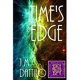 Time's Edge ~ J.M. Dattilo