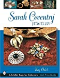 img - for Sarah Coventry Jewelry (Schiffer Book for Collectors) book / textbook / text book