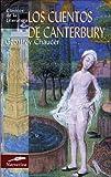 Los Cuentos De Canterbury / the Caterbury Tales (Clasicos De La Literatura/Classics in Literature (Spanish))