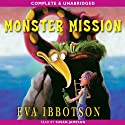 Monster Mission Audiobook by Eva Ibbotson Narrated by Susan Jameson