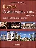 echange, troc Gebran Yacoub - Histoire de l'architecture au Liban