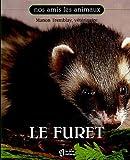 echange, troc Manon Tremblay - Le Furet