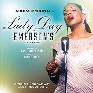 Lady Day at Emerson's Bar & Grill (Original Broadway Cast Recording) from P.S. Classics