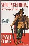 echange, troc Simon-a - Vercingetorix heros republicain                                                               121997