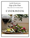 Edge Of The Plate: Making Humble Food In To Something Wonderful
