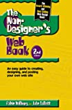 The Non-Designer's Web Book : An Easy Guide to Creating, Designing and Posting Your Own Web Site (0201710382) by Williams, Robin