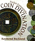 Coin Divination: Pocket Fortuneteller (1567180892) by Buckland, Raymond
