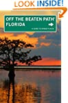 Florida Off the Beaten Path�, 11th: A...