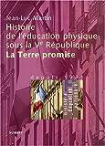 Histoire de l'éducation physique sous la Ve République : La Terre promise, depuis 1981