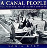 A Canal People: Photographs of Robert Longden of Coventry