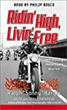 Ridin'-High-Livin'-Free-Hell-Raising-Motorcycle-Stories