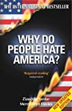 Why Do People Hate America? (1840465255) by Sardar, Ziauddin