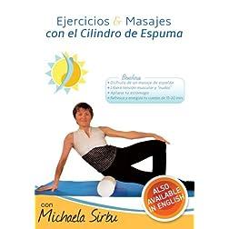 Ejercicios y Masajes con el Cilindro de Espuma DVD - con Michaela Sirbu