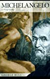 img - for Michelangelo: A Biography book / textbook / text book