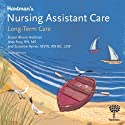 Hartman's Nursing Assistant Care: Long-Term Care, 3rd Edition Audiobook by Susan Alvare Hedman, Jetta Fuzy, Suzanne Rymer Narrated by Brenda K. Jaskulske