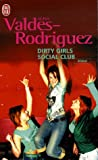 img - for Dirty Girls Social Club (French Edition) book / textbook / text book