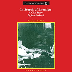 In Search of Enemies: A CIA Story | [John Stockwell]