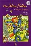 """Afficher """"Mes jolies fables de Jean de La Fontaine"""""""