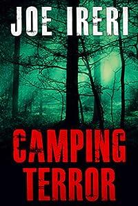 Camping Terror by JOE IRERI ebook deal