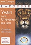 echange, troc Chrétien de Troyes - Yvain ou le Chevalier au lion